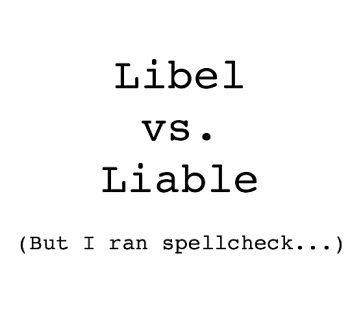libel, liable